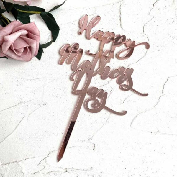 Rose Gold Acrylic Writing Happy Mother's day Birthday Cake Topper Cake Decoration For Mother From Online Shop - The Rose Factory